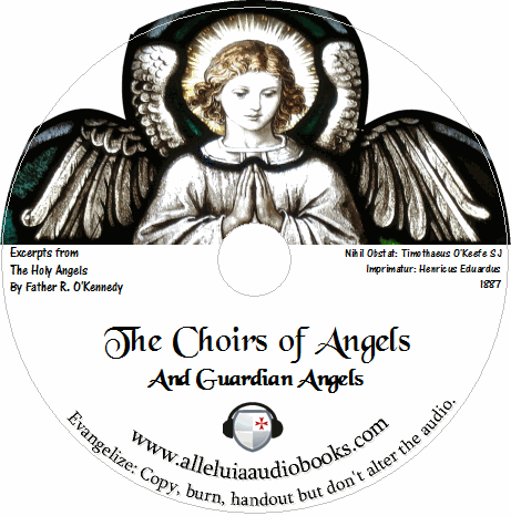 The Choirs of Angels and Guardian Angels – Free Catholic Audiobook